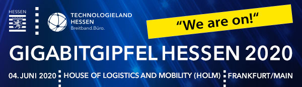Gigabitgipfel in Hesse · June 4, 2020 · Frankfurt — we are on!